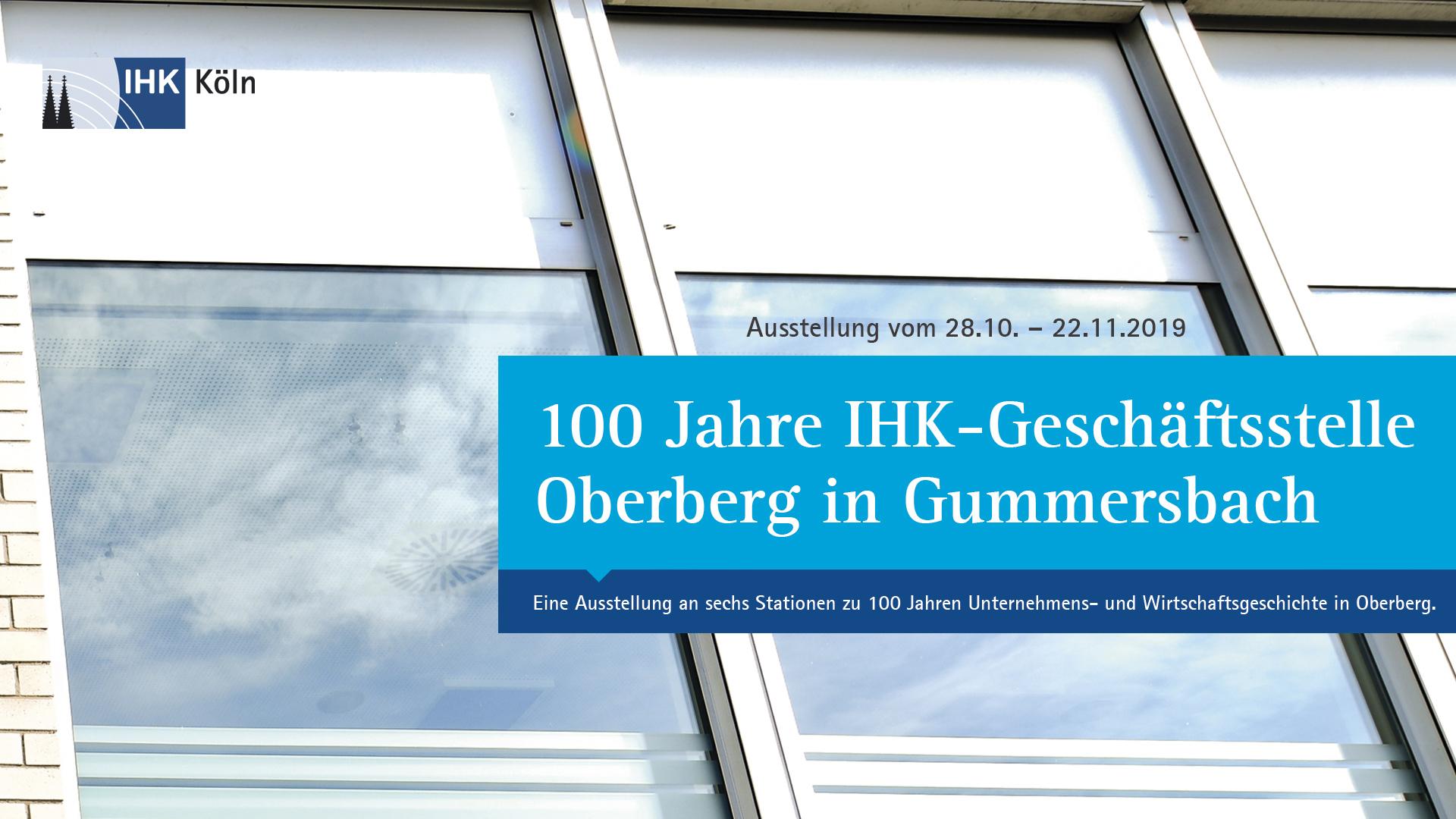 IHK Köln | 100 Jahre in Gummersbach
